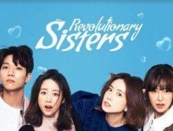 "6 Fakta Menarik Dari ""Revolutionary Sisters"", Drama Korea Yang Lagi Hits"